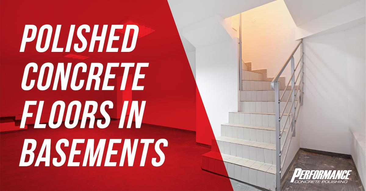Polished Concrete Basement Floors