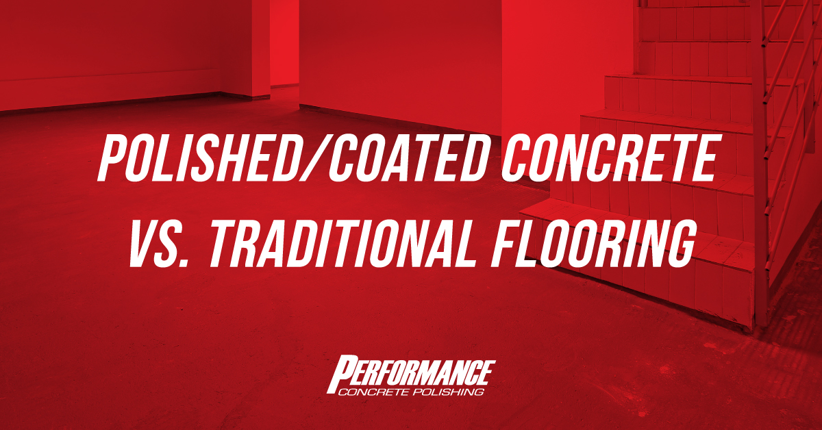 Polished/Coated Concrete Vs. Traditional Flooring Graphic