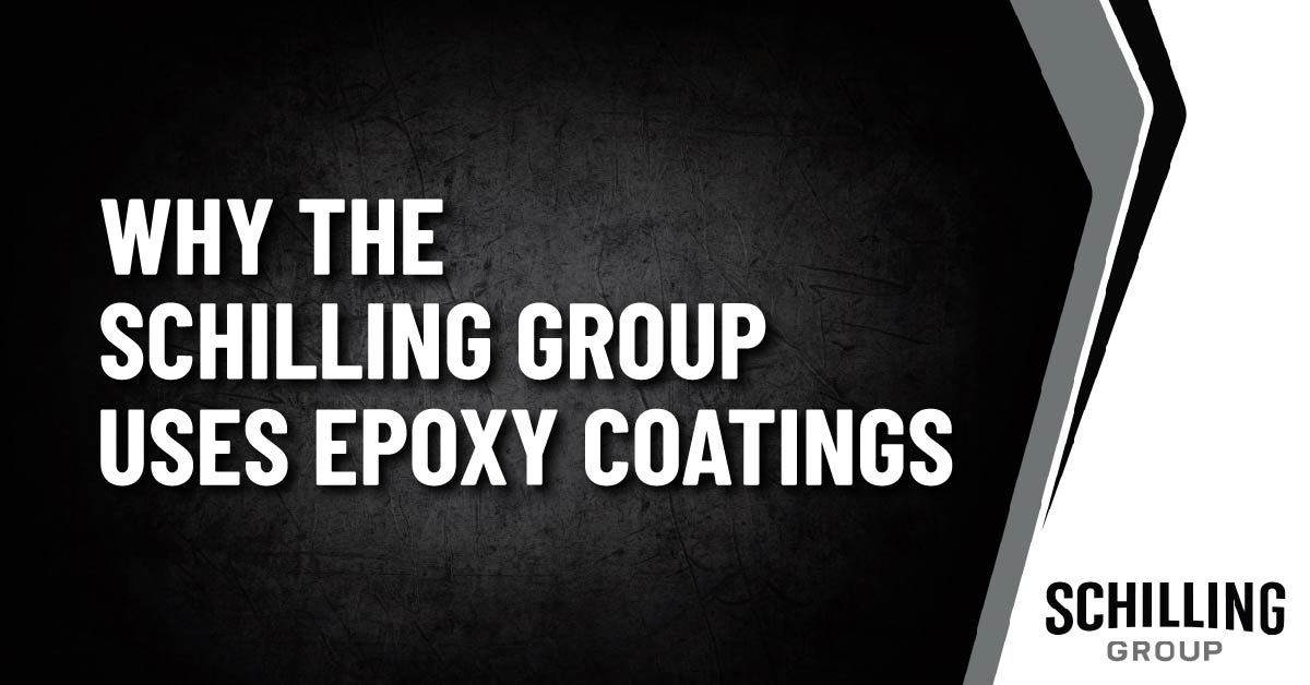 Why the Schilling Group Uses Epoxy Coatings Graphic
